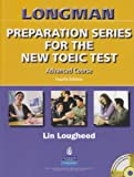 Longman Preparation Series for the New TOEIC Test: Advanced Course Student Book without Answer Key and Tape