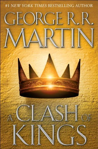 By George R.R. Martin: A Clash of Kings (A Song of Ice and Fire, Book 2)
