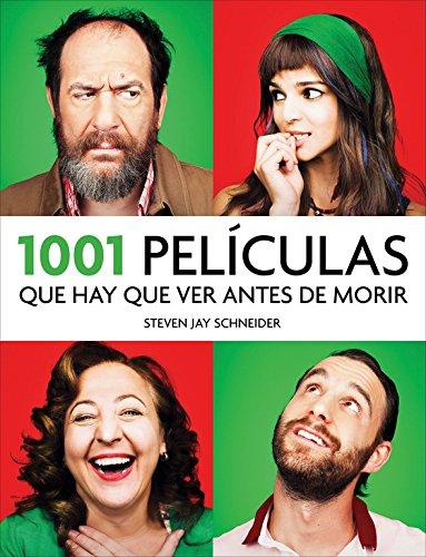 1001 Películas Que Hay Que Ver Antes De Morir - Edición 2014 (OCIO Y ENTRETENIMIENTO)
