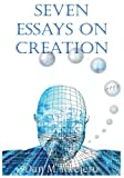 img - for Seven Essays on Creation book / textbook / text book