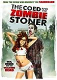 Coed & The Zombie Stoner