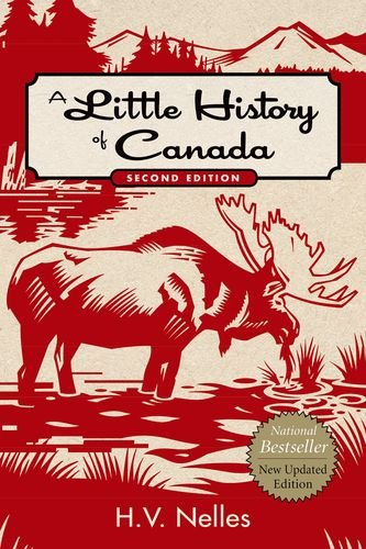 A Little history of Canada, Second Edition (Little History Of Canada compare prices)