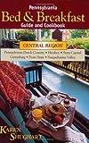 img - for Pennsylvania Bed & Breakfast Guide & Cookbook by Karen Shughart (1999-03-01) book / textbook / text book