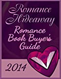 Romance Hideaway Romance Book Buyers Guide (Romance Book Buyers Guides 1)