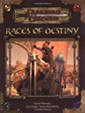 Races of Destiny (Dungeon & Dragons d20 3.5 Fantasy Roleplaying) (0786936533) by Noonan, David
