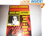 Queer & Loathing: Rants & Raves of a...
