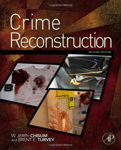 Crime Reconstruction, Second Edition