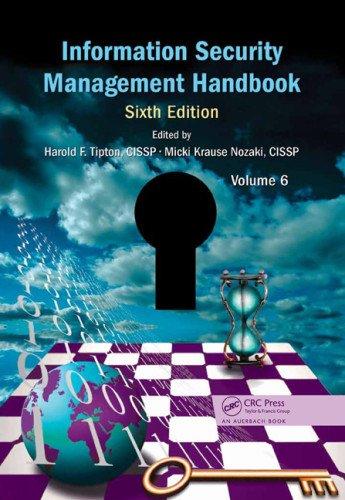 Information Security Management Handbook, Sixth Edition, Volume 6