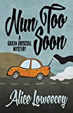 Nun Too Soon (A Giulia Driscoll Mystery) (Volume 1)