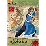 The Earth Kingdom Chronicles: The Tale of Katara (Avatar: The Last Airbender) ~ Michael Teitelbaum