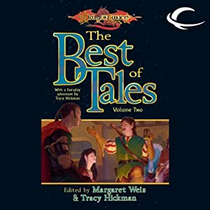 The Best of Tales: Volume One: A Dragonlance Anthology | [Margaret Weis (editor), Tracy Hickman (editor)]