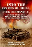 img - for Into the Gates of Hell - StuG Command '41 book / textbook / text book