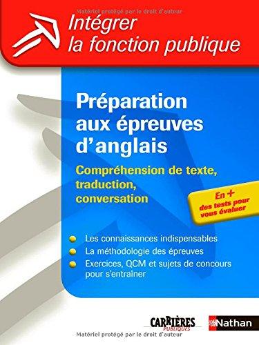 Préparation aux épreuves d'anglais : Compréhension de texte, traduction, conversation