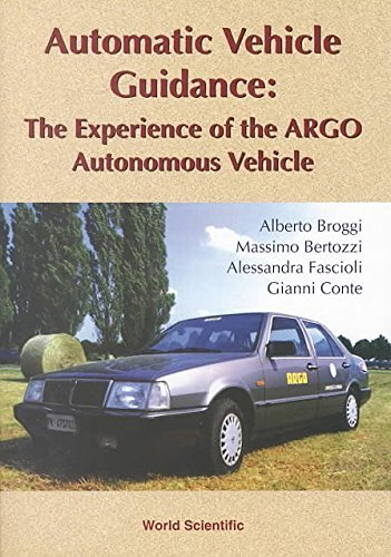 automatic-vehicle-guidance-the-experience-of-the-argo-autonomous-vehicle-by-author-alberto-broggi-pu