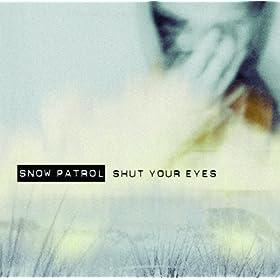 Shut Your Eyes (International Version)