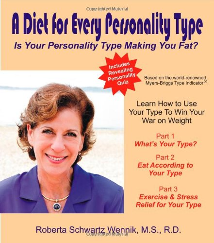 A Diet For Every Personality Type: Is Your Personality Type Making You Fat?