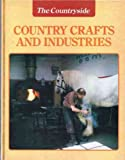 img - for Country Crafts and Industries (Countryside) book / textbook / text book
