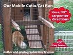 Our Mobile Catio/Cat Run