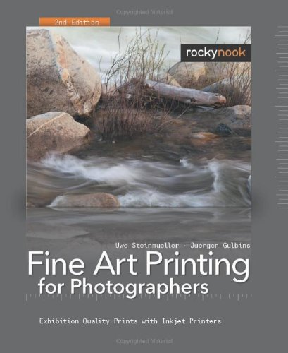 Fine Art Printing for Photographers: Exhibition Quality...