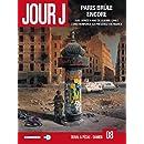 Jour J T08 Paris brule encore