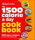 Betty Crocker 1500 Calorie a Day Cookbook (Betty Crocker Cooking)
