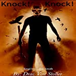 Knock! Knock! | Drac Von Stoller