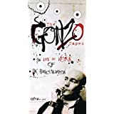 Gonzo Tapes: The Life & Work of Dr Hunter S Thompsby Hunter S. Thompson