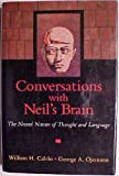 Conversations With Neil's Brain: The Neural Nature of Thought and Language (0201632179) by Calvin, William H.
