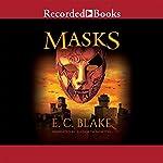 Masks: The Masks of Aygrima, Book 1 | E. C. Blake