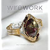 Wirework: An Illustrated Guide to the Art of Wire Wrapping ~ Dale Cougar Armstrong