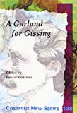 img - for A Garland for Gissing (Costerus) book / textbook / text book