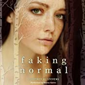 Faking Normal | [Courtney C. Stevens]