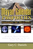 img - for Mayan Calendar Prophecies: Predictions for 2012-2052 book / textbook / text book