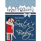 """Santa's Baby: Herzklopfen zu Weihnachtenvon """"Kira Gembri"""""""