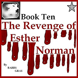 The Revenge of Esther Norman Book Ten Audiobook