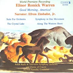 Warren, E.R.: Good Morning, America! / Suite for Orchestra / the Crystal Lake / Along the Western Shore