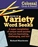img - for Colossal Grab A Pencil Book of Variety Word Seeks book / textbook / text book