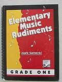 Elementary Music Rudiments. Grade One (088797760X) by Mark. Sarnecki
