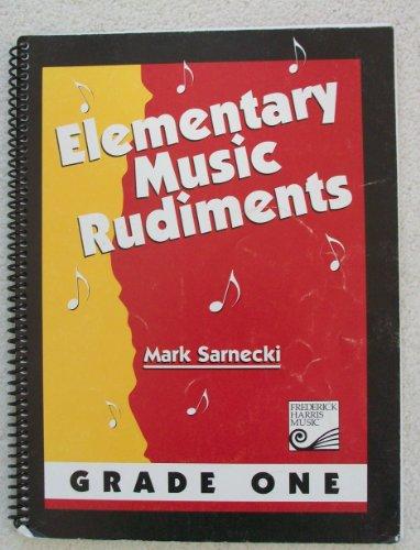 Elementary Music Rudiments. Grade One