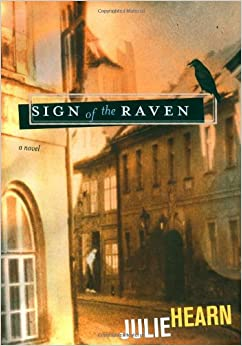 Amazon Com Sign Of The Raven 9780689857348 Julie Hearn