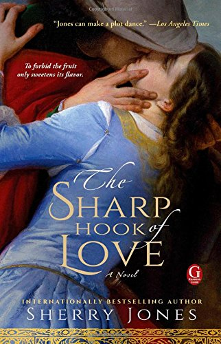 The Sharp Hook of Love: A Novel of Heloise and Abelard