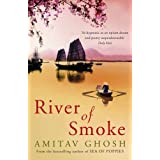 River of Smoke (Ibis Trilogy 2)by Amitav Ghosh