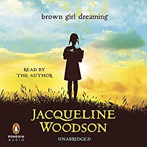 Brown Girl Dreaming Audiobook