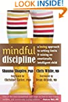Mindful Discipline: A Loving Approach...
