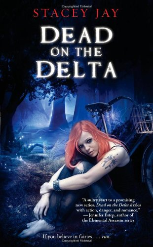 Review: Dead on the Delta by Stacey Jay