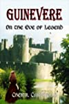 Guinevere: On the Eve of Legend, 2011...