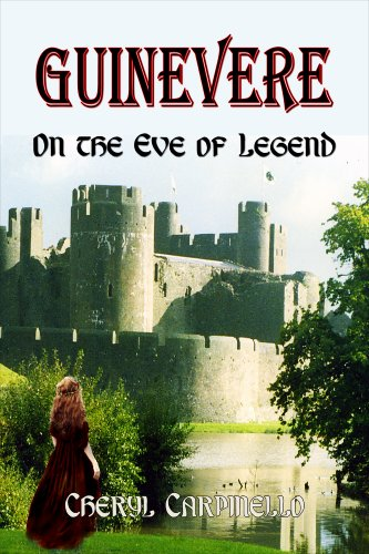 Guinevere: On The Eve Of Legend by Cheryl Carpinello ebook deal