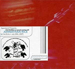 Spaceland Presents: Johnathan Rice at the Echo July 20th, 2007
