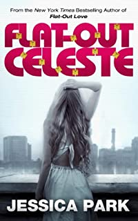 Flat-out Celeste by Jessica Park ebook deal