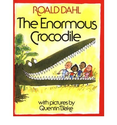 TheEnormous Crocodile by Blake, Quentin ( Author ) ON Aug-24-197